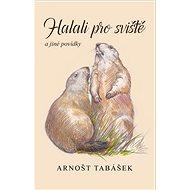Halali pro sviště a jiné povídky - Kniha