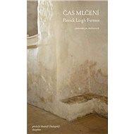 Čas mlčení: putování po klášterech - Kniha