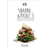 Kniha Snadno & Rychle 3 - Kniha