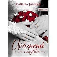 Uväznená v manželstve - Kniha