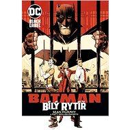 Batman: Bílý rytíř - Kniha