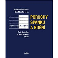 Poruchy spánku a bdění: Třetí, doplněné a přepracované vydání - Kniha