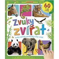 Zvuky zvířat 60 zvuků zvířat: Stiskni obrázek a poslouchej zvuky zvířat! - Kniha