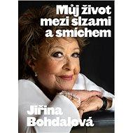 Můj život mezi slzami a smíchem - Kniha