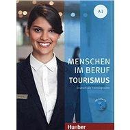 Menschen Im Beruf - Tourismus A1: KB mit Übungsteil und Audio-CD - Kniha