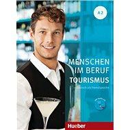Menschen Im Beruf - Tourismus A2: KB mit Übungsteil und Audio-CD - Kniha