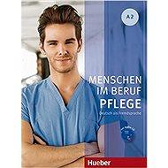 Menschen Im Beruf - Pflege A2: KB mit Audio-CD - Kniha