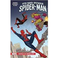 Peter Parker: Spectacular Spider-Man: Návrat do minulosti - Kniha