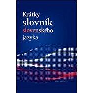 Krátky slovník slovenského jazyka - Kniha