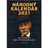 Národný kalendár 2021: Sto rokov bez Hviezdoslava - Kniha
