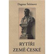 Rytíři Země české - Kniha