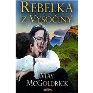Rebelka z Vysočiny - Kniha