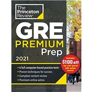 Princeton Review: Princeton Review GRE Premium Prep, 2021: The All-in-One Solution for Your Highest