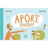 Aport, Fousku! - Kniha