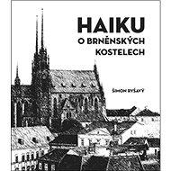 HAIKU o brněnských kostelech - Kniha