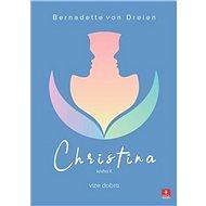 Christina: Vize dobra - Kniha