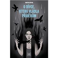 O dívce, která vládla příběhům - Kniha