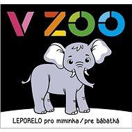 V ZOO Leporelo pro miminka / pre bábätká - Kniha