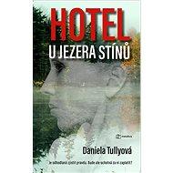 Hotel u Jezera stínů - Kniha