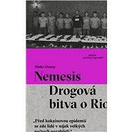 Nemesis Drogová bitva o Rio - Kniha