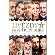 Hvězdy první republiky 2: Dalších 50 ikon prvorepublikového i protektorátního filmu - Kniha