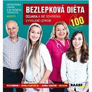 Bezlepková diéta + CD: Celiakia a iné ochorenia vyvolané lepkom - až 100 receptov - Kniha