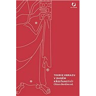 Teorie obrazu v raném křesťanství? - Kniha