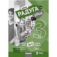 Raduga plus 3 Pracovní sešit 3v1: pro základní školy a víceletá gymnázia - Kniha