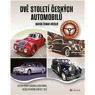 Dvě století českých automobilů - Kniha