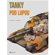 Tanky pod lupou - Kniha