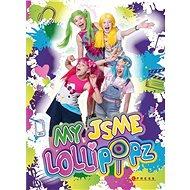 My jsme Lollipopz - Kniha