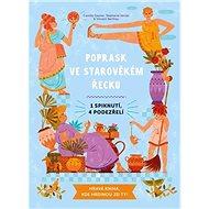 Poprask ve starověkém Řecku: Jedno spiknutí, čtyři podezřelí - Kniha