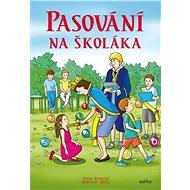 Pasování na školáka - Kniha