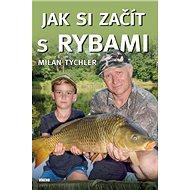 Jak si začít s rybami - Kniha