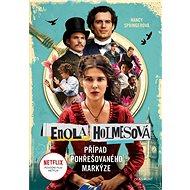 Enola Holmesová Případ pohřešovaného markýze - Kniha