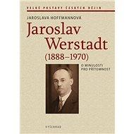 Jaroslav Werstadt (1888-1970) - Kniha