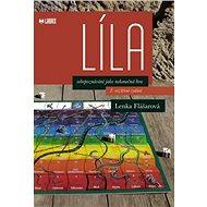 Líla: sebepoznávání jako nekonečná hra - Kniha