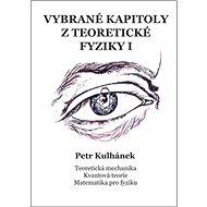 Vybrané kapitoly z teoretické fyziky I - Kniha