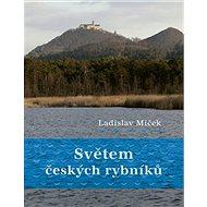 Světem českých rybníků - Kniha
