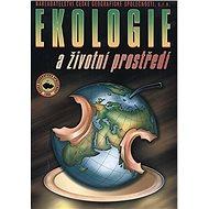 Ekologie a životní prostředí: pro SOŠ a SOU - Kniha