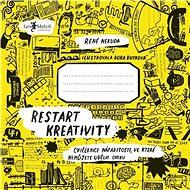 Restart kreativity - Kniha