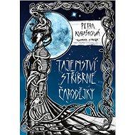 Tajemství stříbrné čarodějky - Kniha