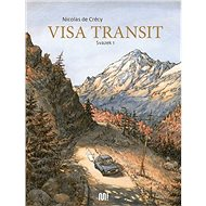 Visa transit: Svazek 1 - Kniha