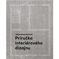 Príručka interiérového dizajnu - Kniha