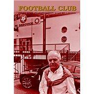 Football Club 03/2020: Čtvrtletník pro fotbalovou kulturu 03/2020 - Kniha