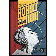 Robot 100 Sto rozumů - Kniha