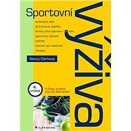 Sportovní výživa: Čtvrté, doplněné vydání - Kniha