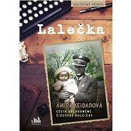Lalečka: Cesta zachráněné židovské holčičky - Kniha