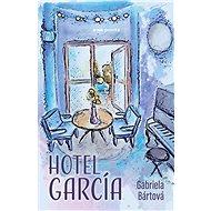 Hotel García - Kniha
