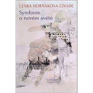 Symfonie o novém světě - Kniha